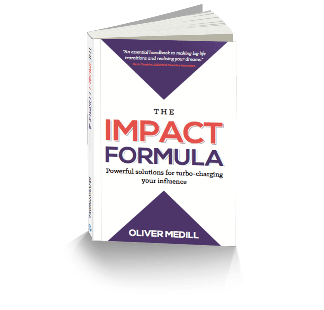 The Impact Formula Book by Oliver Medill Public Speaking Coach for All About Impact
